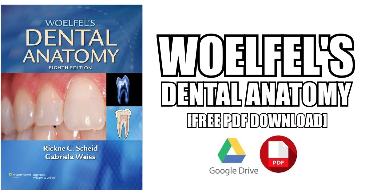Woelfel\'s Dental Anatomy PDF Free Download [Direct Link]