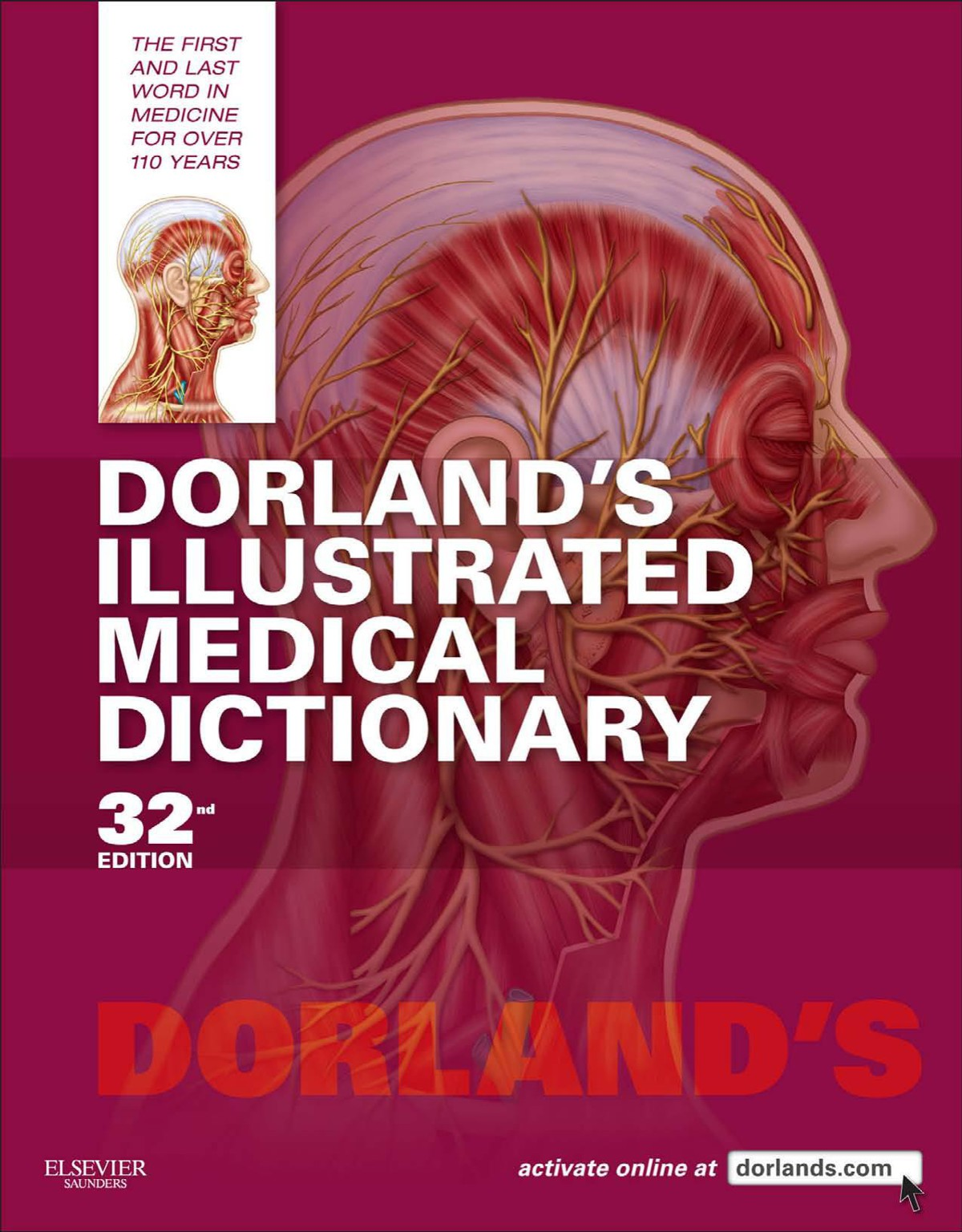 Dorland\'s Illustrated Medical Dictionary 32nd Edition | Medicos Republic
