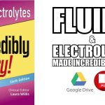 Fluids & Electrolytes Made Incredibly Easy PDF