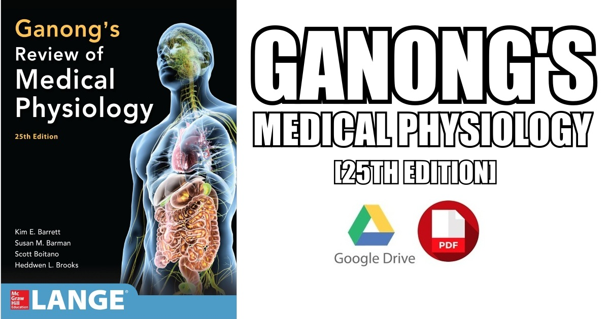 Ganong\'s Review of Medical Physiology 25th Edition PDF Free Download