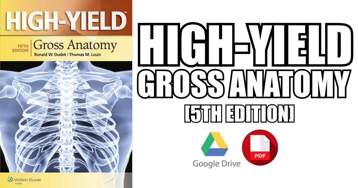 High-Yield Gross Anatomy PDF Free Download [Direct Link]