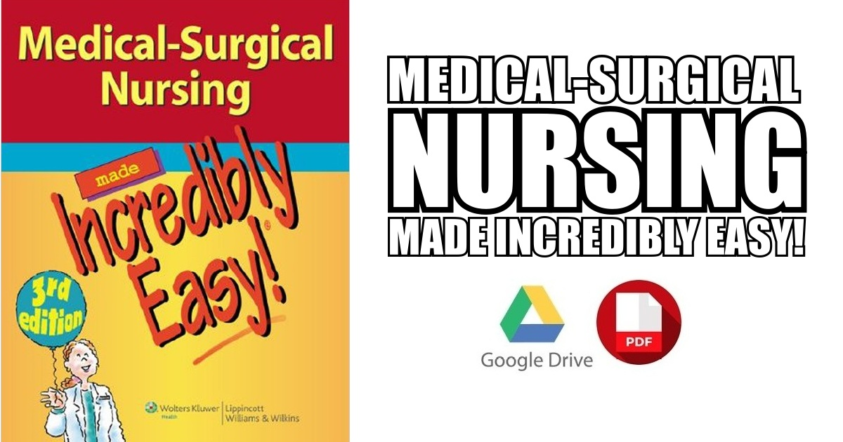 Medical-Surgical Nursing Made Incredibly Easy PDF Free Download