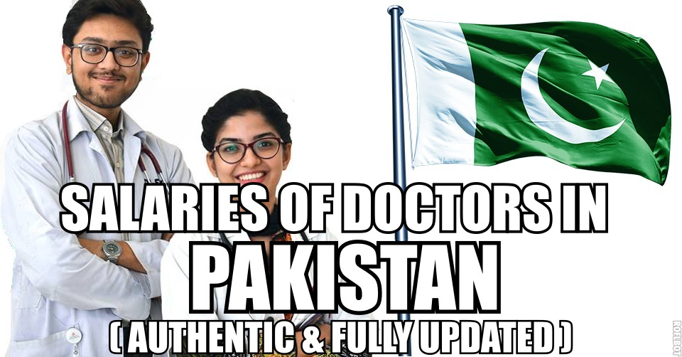 Salary of Doctors in Pakistan (Authentic & Fully Updated)