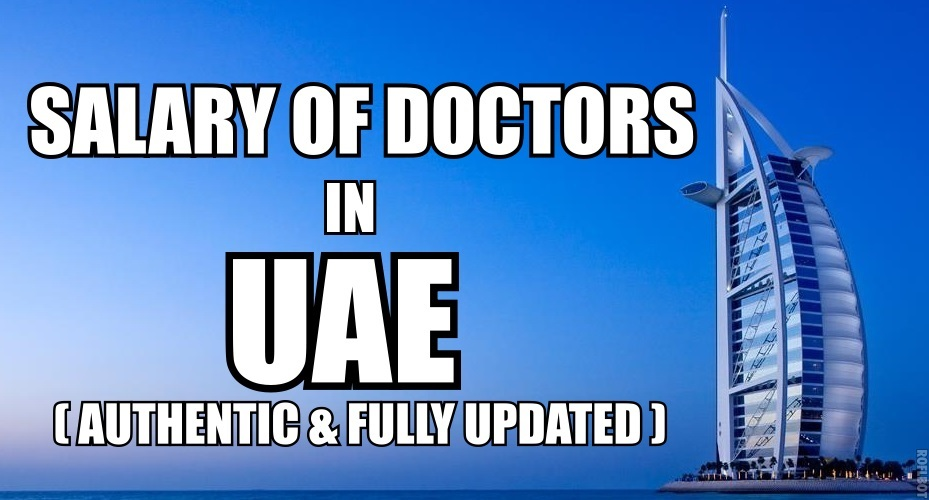 Salary of Doctors in UAE (Authentic and Fully Updated)