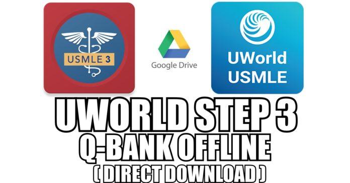 UWorld Step 3 QBank Offline PDF Free Download [Direct Link]