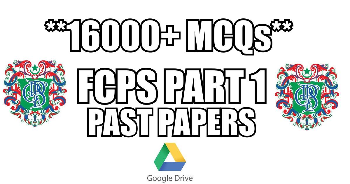 FCPS Part 1 Past Papers PDF Download 16 000 MCQs QBank