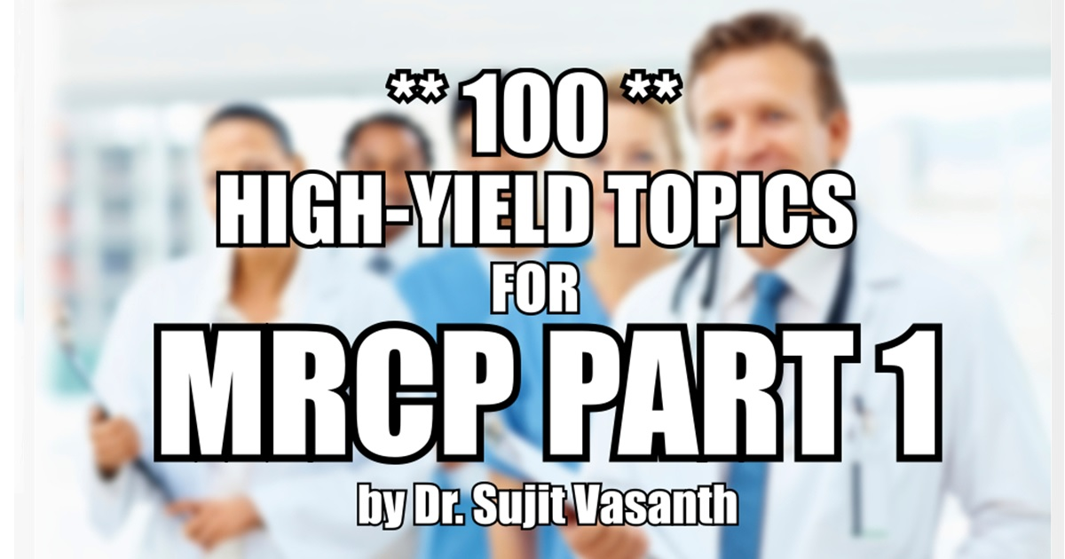 High-Yield MRCP Part 1