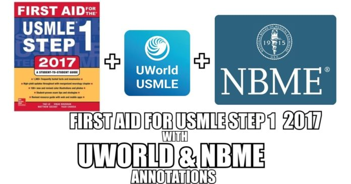 First Aid for USMLE Step 1 2018 with UWorld & NBME Annotations 1
