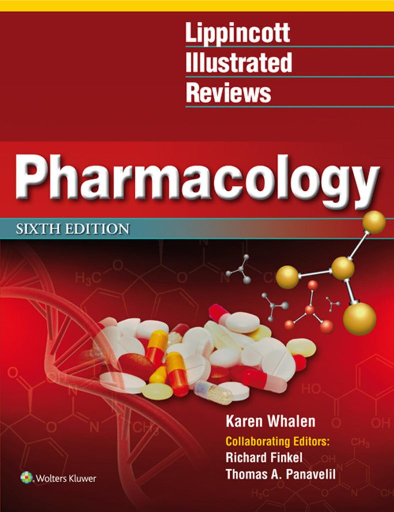 Lippincott Illustrated Reviews: Pharmacology 6th Edition PDF