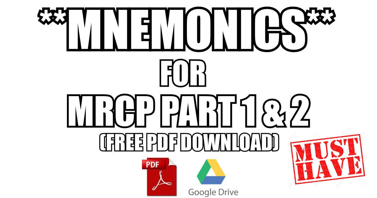 MRCP Part 1 & 2 Mnemonics PDF Download [High-Yield