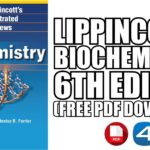 Lippincott's Illustrated Reviews Biochemistry 6th Edition PDF