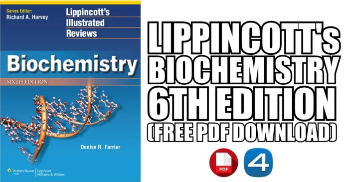 Lippincott's Illustrated Reviews Biochemistry 6th Edition PDF