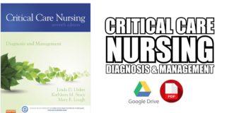 Critical Care Nursing: Diagnosis and Management PDF