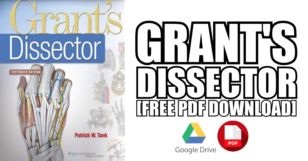 Grant's Dissector PDF
