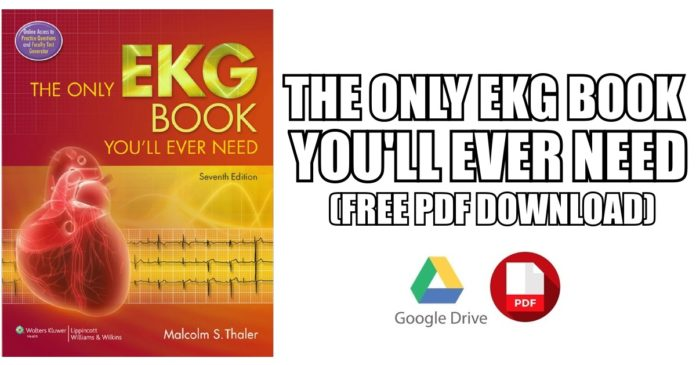 The Only EKG Book You'll Ever Need PDF