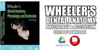 Wheeler's Dental Anatomy, Physiology and Occlusion PDF