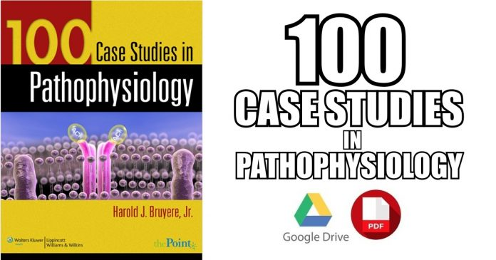 100 Case Studies in Pathophysiology PDF