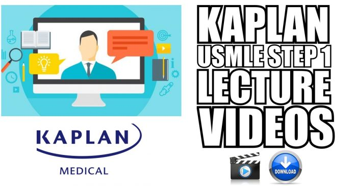Kaplan USMLE Step 1 Videos Free Download