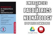 Emergencies in Paediatrics and Neonatology 2nd Edition PDF