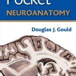 Lippincott's Pocket Neuroanatomy PDF
