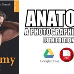Anatomy: A Photographic Atlas 8th Edition PDF