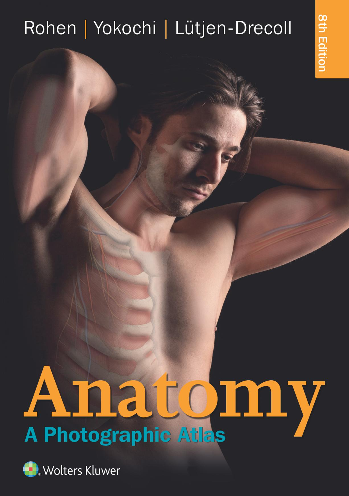 Anatomy A Photographic Atlas 8th Edition PDF