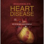Braunwald's Heart Disease Review and Assessment 10th Edition PDF