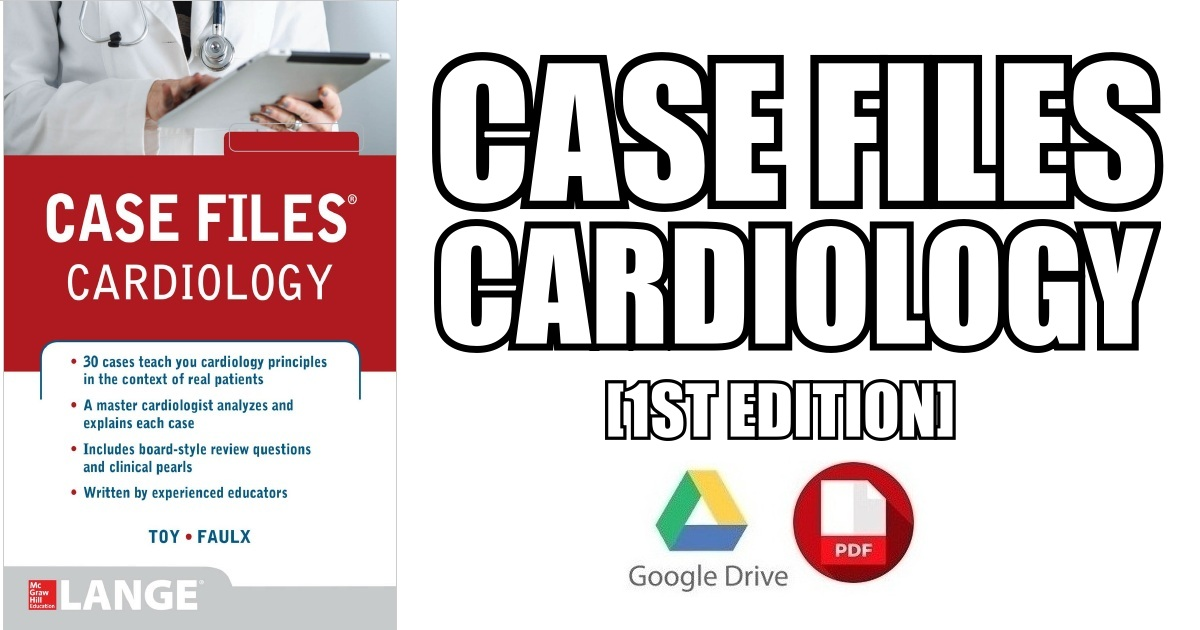 Case Files Cardiology PDF Free Download [Direct Link
