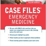 Case Files Emergency Medicine 4th Edition PDF