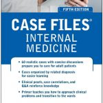 Case Files Internal Medicine 5th Edition PDF