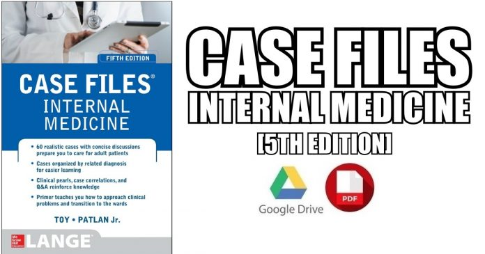 Case Files Internal Medicine 5th Edition PDF