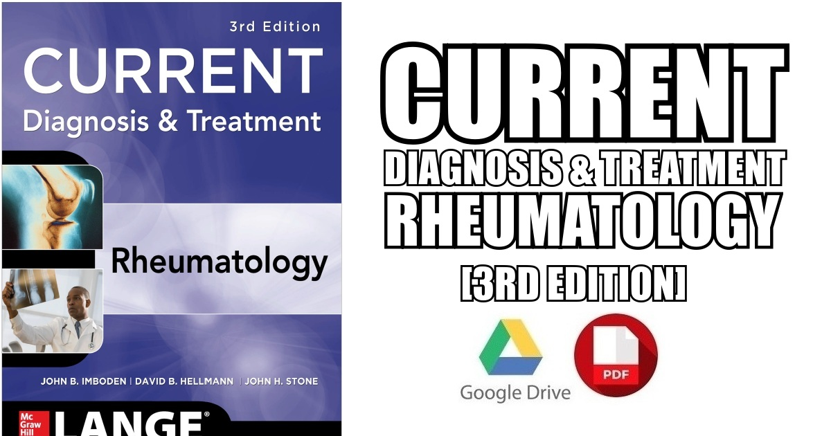 Current Diagnosis & Treatment in Rheumatology 3rd Edition PDF