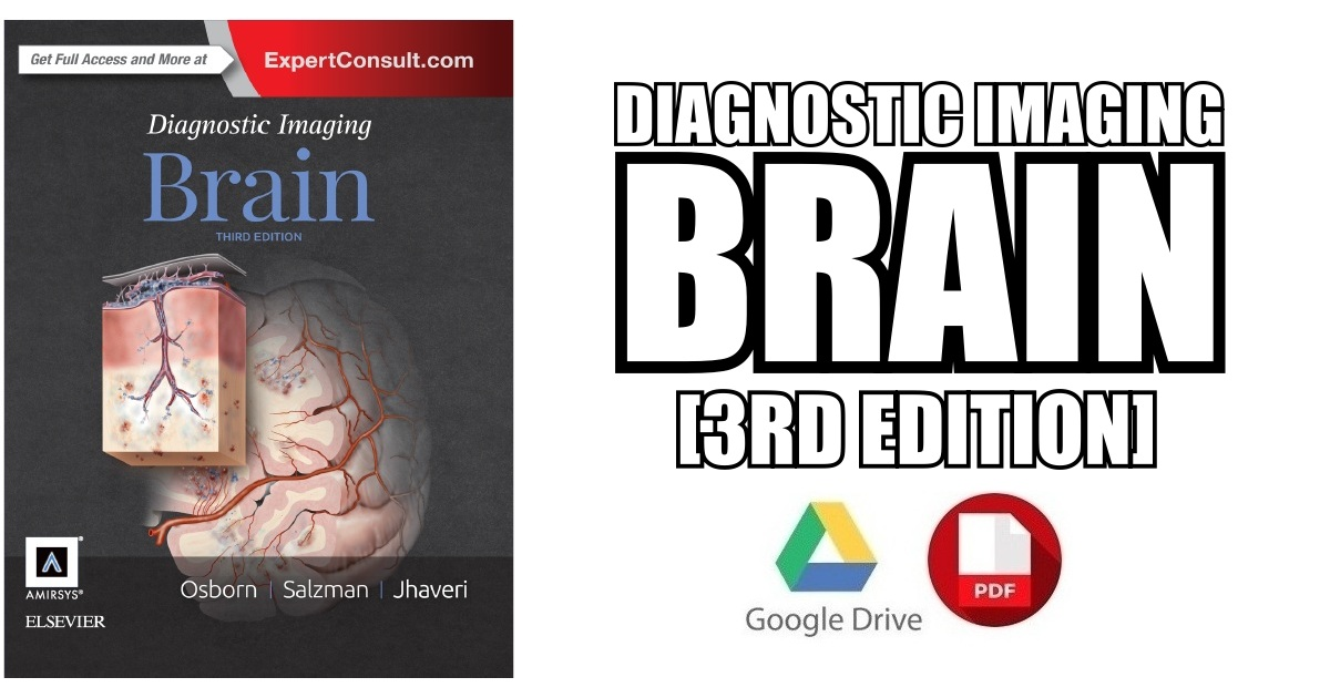 Diagnostic Imaging Brain 3rd Edition PDF Free Download [Direct Link]