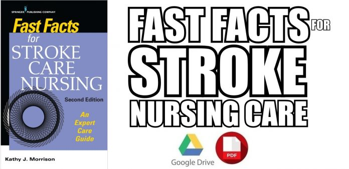 Fast Facts for Stroke Care Nursing 2nd Edition PDF