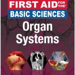 First Aid for the Basic Sciences: Organ Systems 3rd Edition PDF