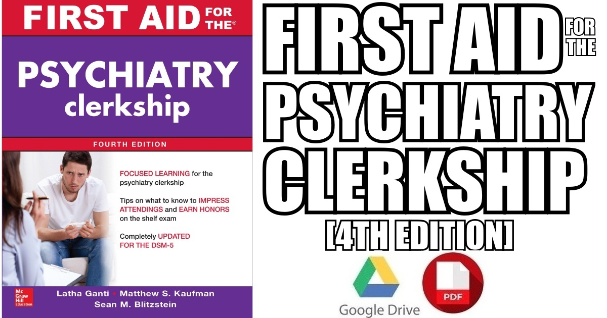 First Aid For The Psychiatry Clerkship 3rd Edition Pdf