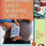 Maternal Child Nursing Care 5th Edition PDF