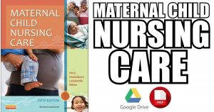 Maternal Child Nursing Care 5th Edition PDF