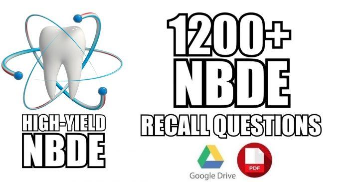 NBDE Part 2 Recall Questions