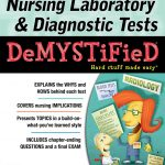 Nursing Laboratory and Diagnostic Tests DeMYSTiFied PDF