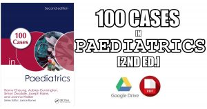 100 Cases in Paediatrics 2nd Edition PDF