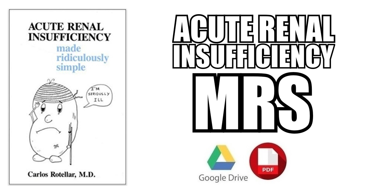 Acute Renal Insufficiency Made Ridiculously Simple Pdf Free Download