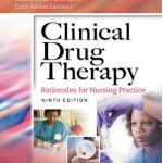 Clinical Drug Therapy: Rationales for Nursing Practice 9th Edition PDF
