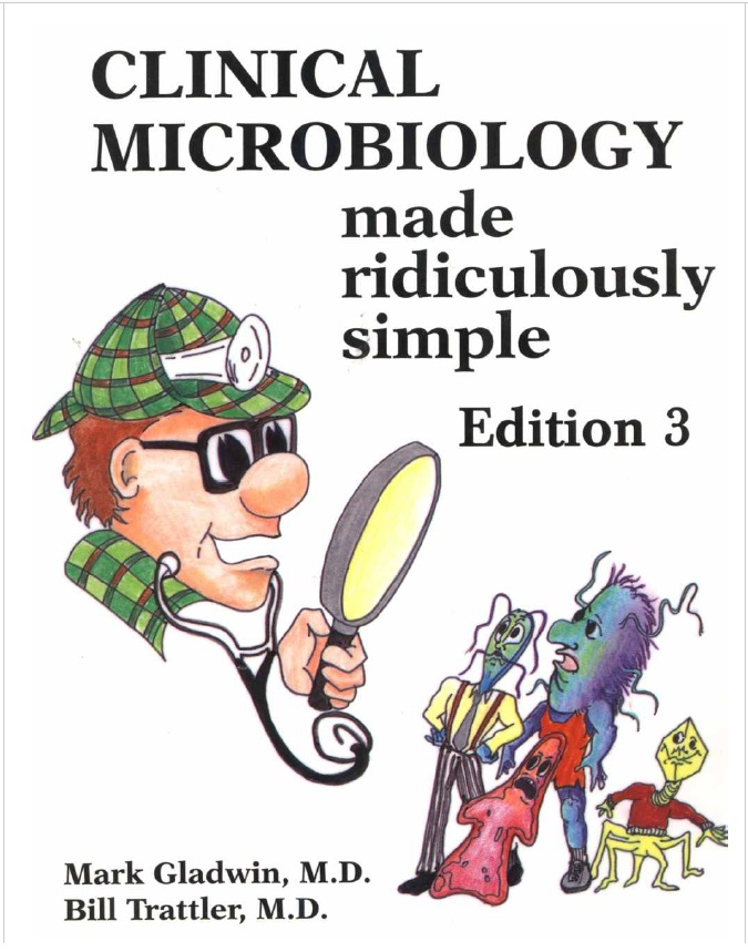 Clinical Microbiology Made Ridiculously Simple PDF