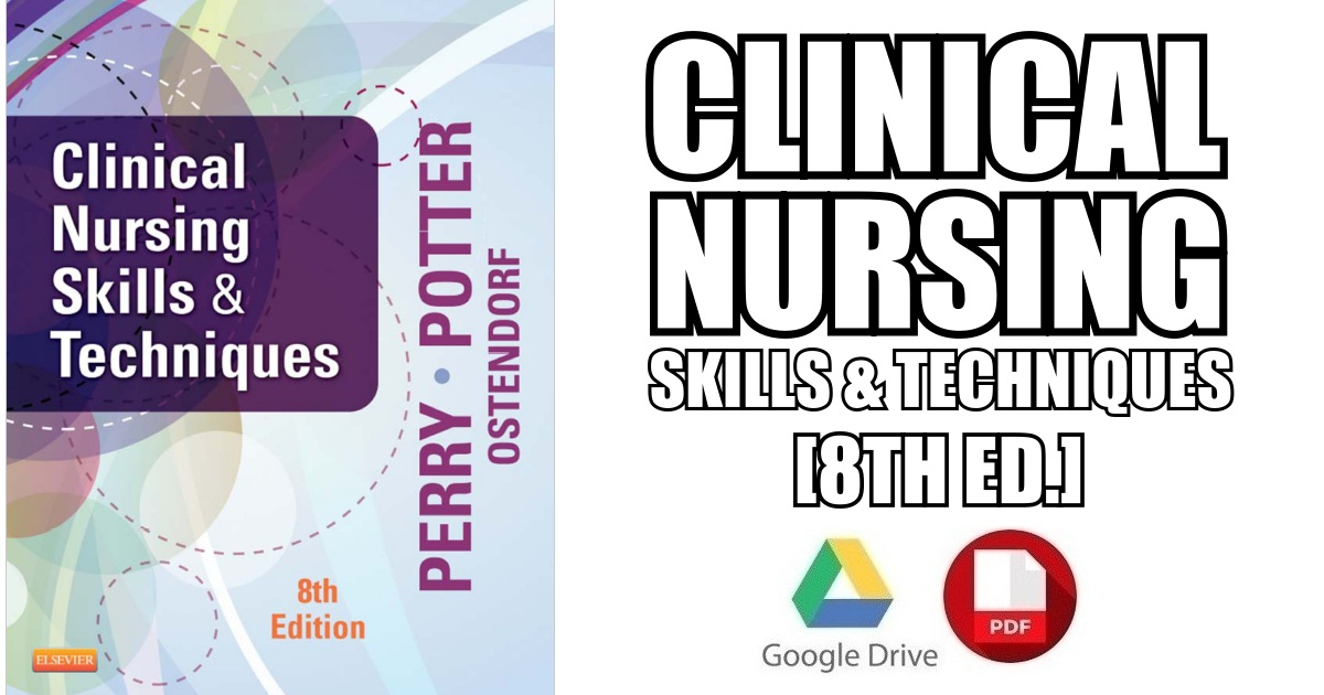 Clinical Nursing Skills and Techniques 8th Edition PDF