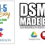 DSM-5 Made Easy: The Clinician's Guide to Diagnosis PDF