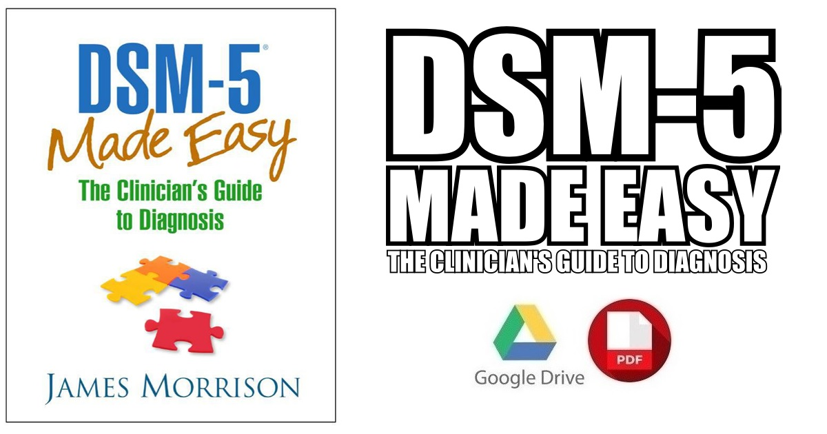 DSM-5 Made Easy: The Clinician's Guide to Diagnosis PDF Free