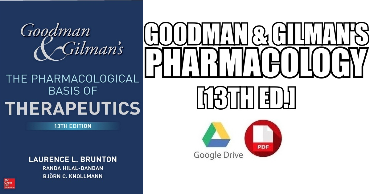 Goodman and Gilman's The Pharmacological Basis of Therapeutics 13th Edition PDF