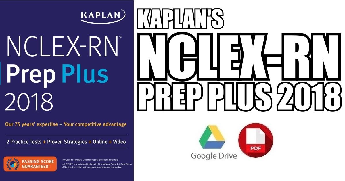Kaplan's NCLEX-RN Prep Plus 2018 PDF