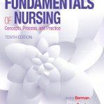Kozier & Erb's Fundamentals of Nursing 10th Edition PDF